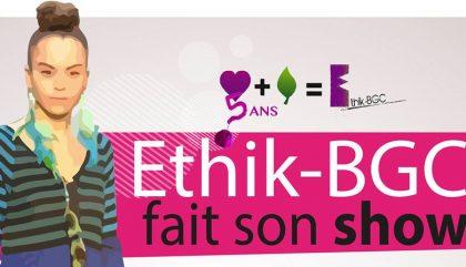 Ethik-BGC fête ses 5 ans avec un défilé et Le Cahier faisait partie du jury!