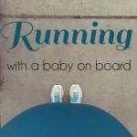 La course quand bébé est à bord, c'est possible?