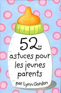 astuce , bébé , parents , nouveau née , nouveau parent , baby , book ,livre