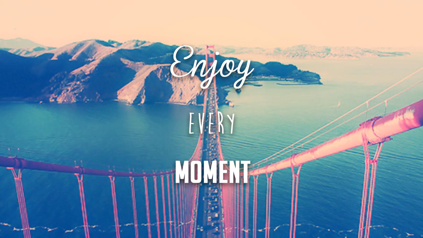 enjoy, moment, life, blog, family,learn