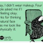 Le jour où j'ai arrêté de me maquiller… à tous les jours