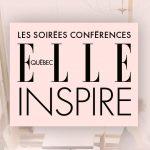 Les conférences : ELLE INSPIRE – La meilleure source d'inspiration si tu souhaites te lancer en affaires!