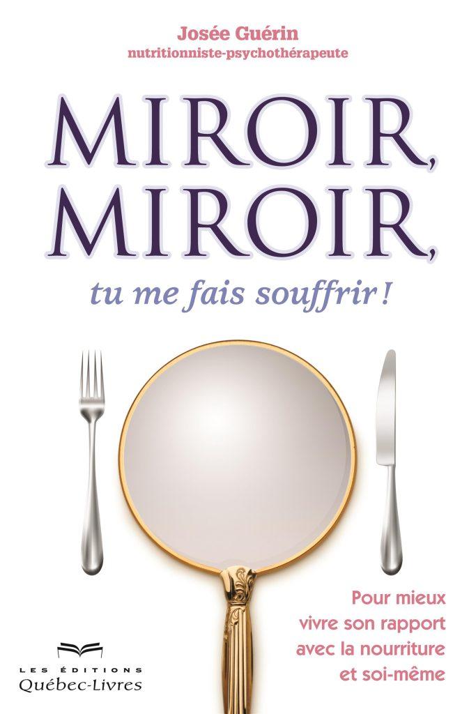 livre miroir miroir tu me fais souffrir
