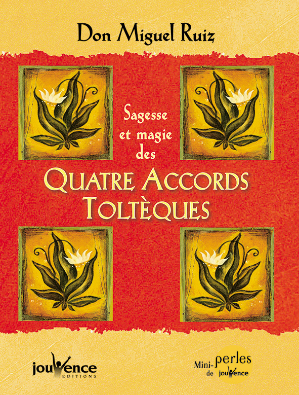 livre quatre accords toltèques