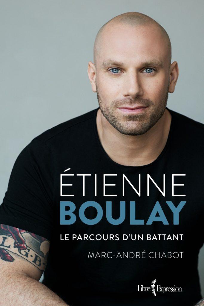 biographie, footballeur professionnel, Étienne Boulay, drogue, alcool, dépendance, détermination, aide