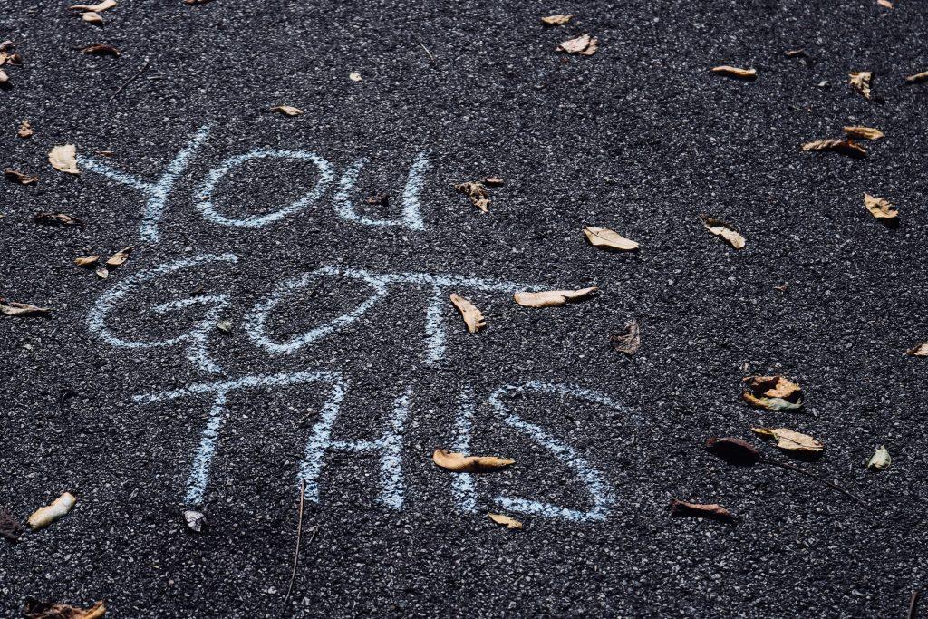 you got this écrit à la craie sur l'asphalte