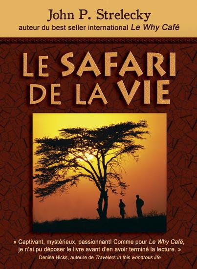 Safari de la vie roman livre Renaud Bray