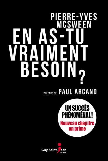 En as-tu vraiment besoin? Pierre Yves McSween