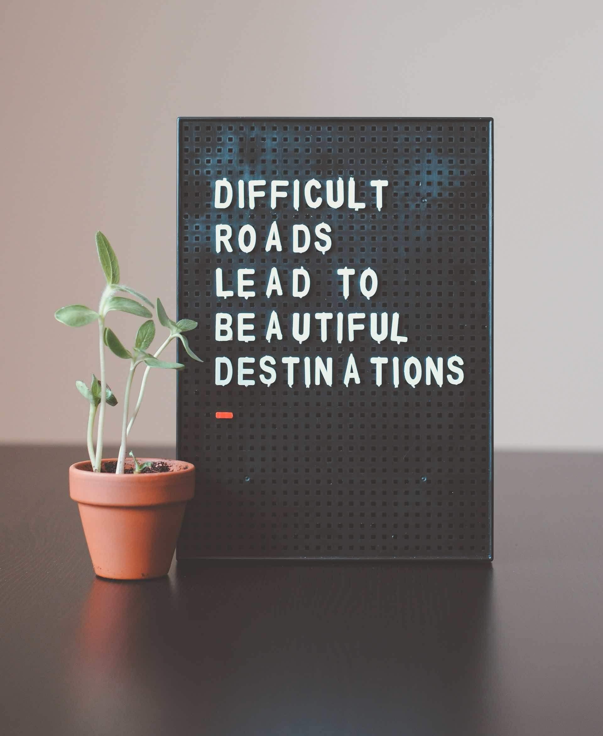 panneau citation difficultés effort guérison espoir