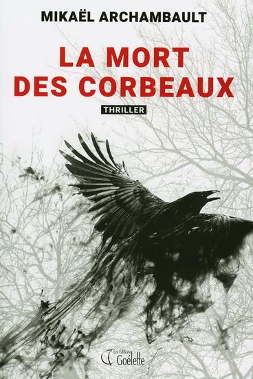 La mort des corbeaux roman